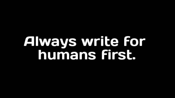 write for humans first