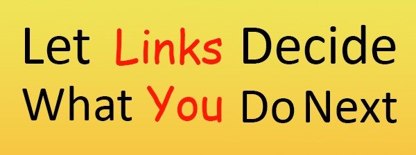 Let-Links-Decide-What-You-Do-Next